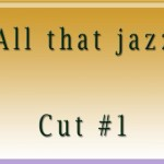All that jazzCut1