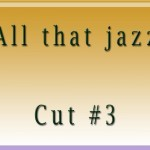 All that jazzCut3