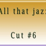 All that jazzCut6