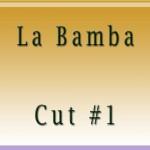 La Bamba Cut1