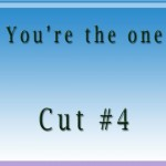 Youre the Cut4