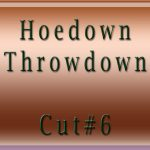Hoedown-Throwdown-Cut#6