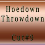 Hoedown-Throwdown-Cut#9